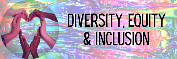 Diversity, Equity & Inclusion Resources