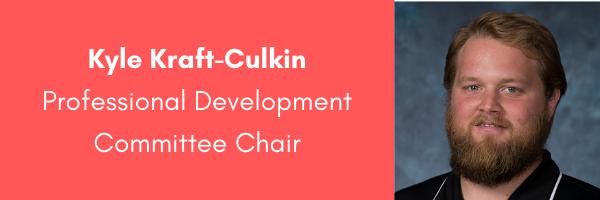 Kyle Kraft-Culkin, AORE Professional Development Committee Chair