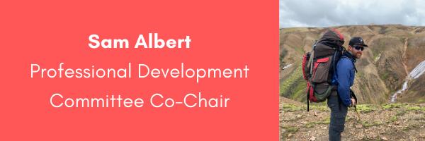 Sam Albert, AORE Professional Development Committee Co-Chair