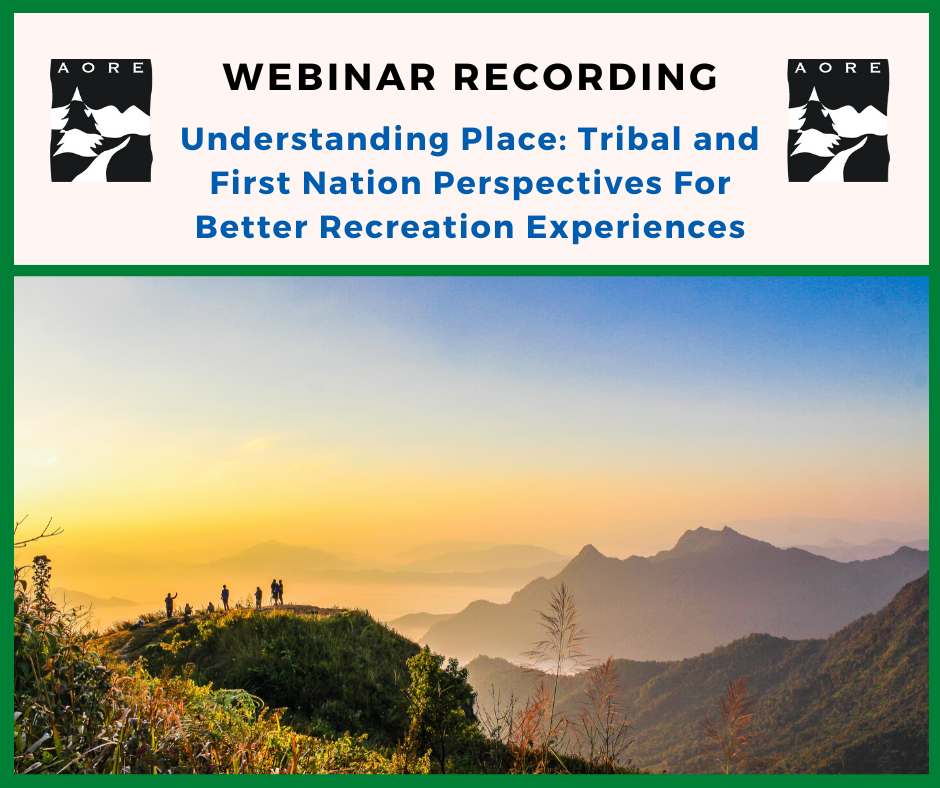 understanding place tribal and first nation perspectives webinar recording aore